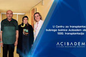 U Centru za transplantaciju bubrega bolnice Acıbadem obavljena 1000. transplantacija